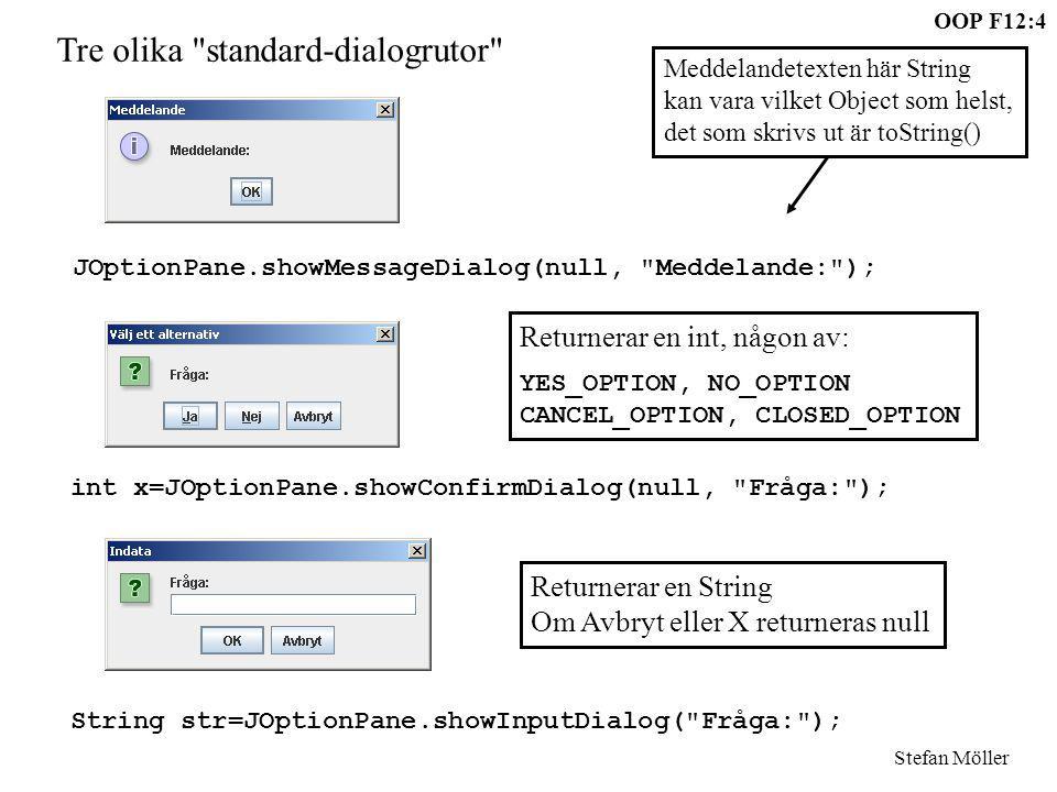 Tre olika standard-dialogrutor