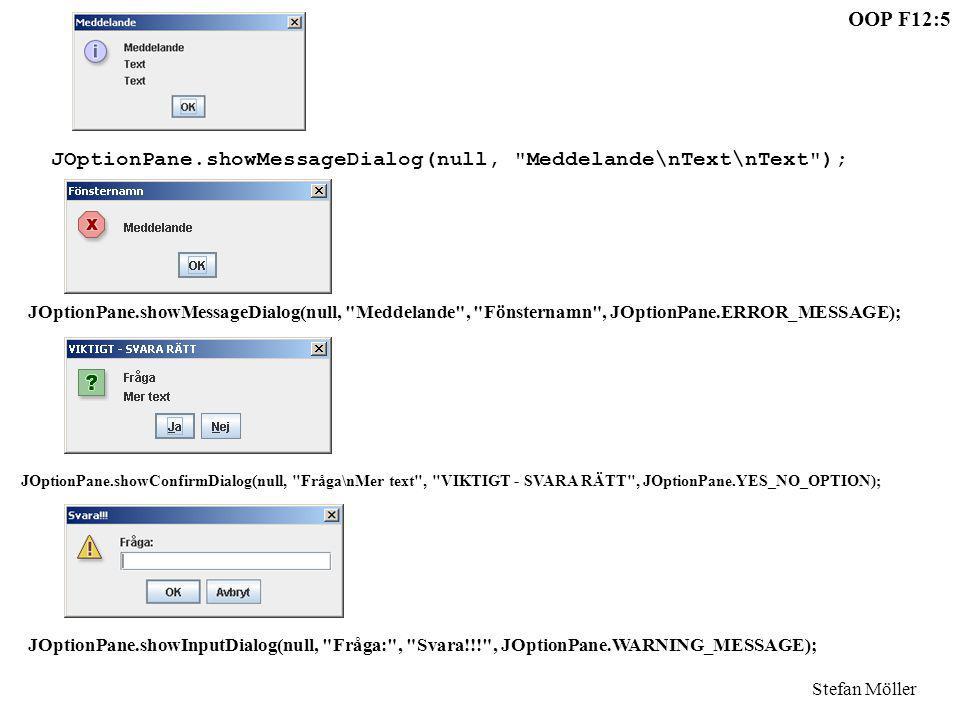 JOptionPane.showMessageDialog(null, Meddelande\nText\nText );