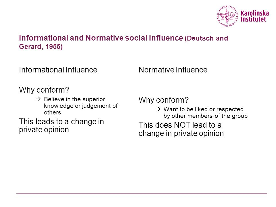 Informational Influence Why conform