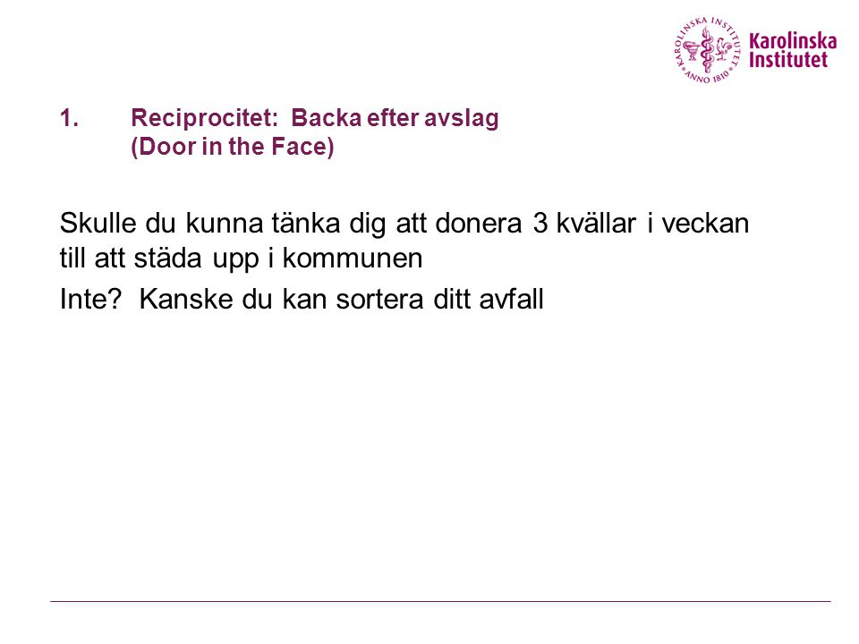 Reciprocitet: Backa efter avslag (Door in the Face)