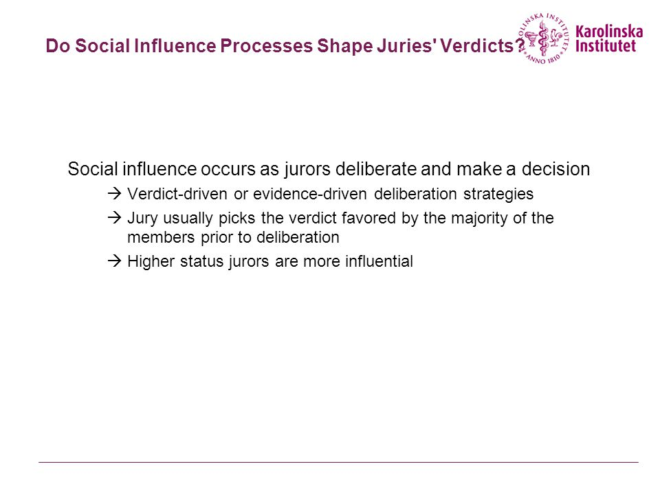 Do Social Influence Processes Shape Juries Verdicts