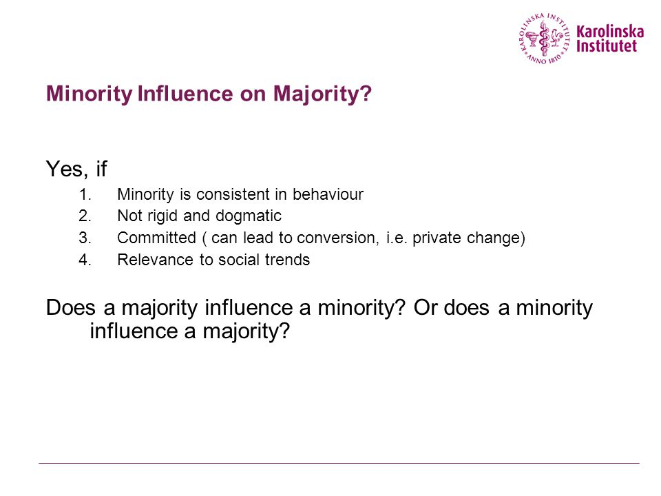 Minority Influence on Majority