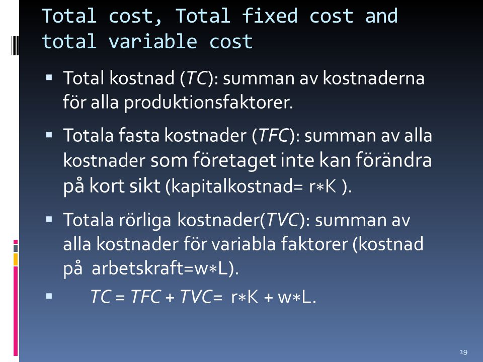 Total cost, Total fixed cost and total variable cost