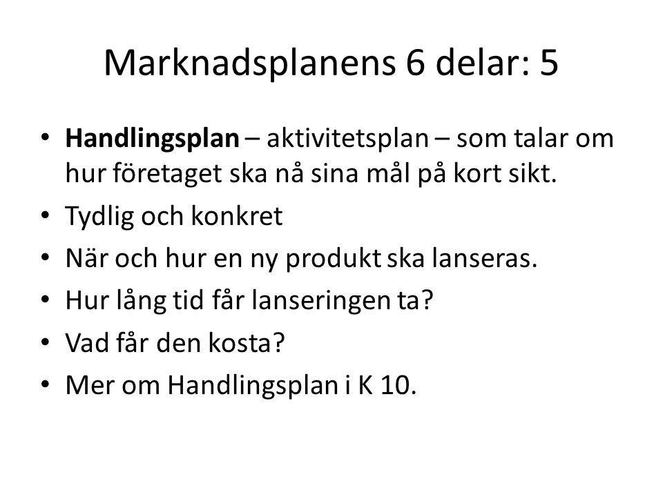 Marknadsplanens 6 delar: 5