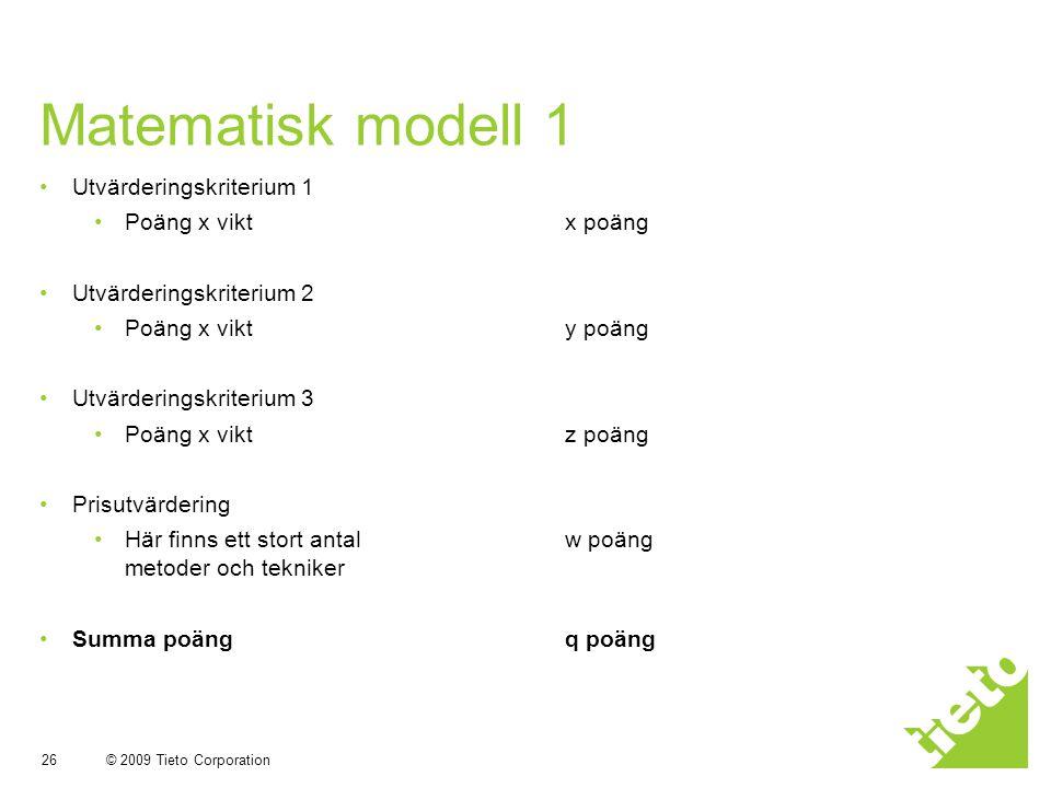 Matematisk modell 1 Utvärderingskriterium 1 Poäng x vikt x poäng