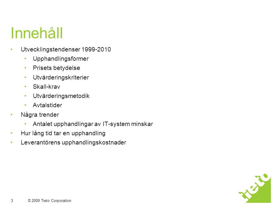 Innehåll Utvecklingstendenser 1999-2010 Upphandlingsformer