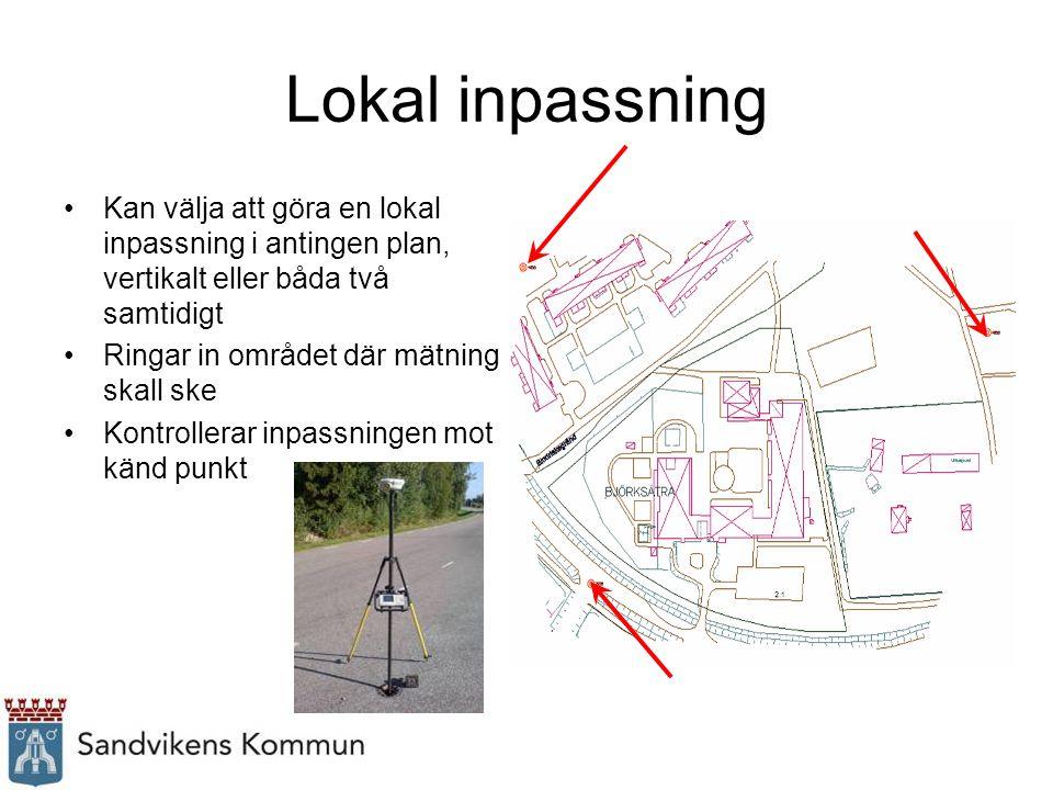 Lokal inpassning Kan välja att göra en lokal inpassning i antingen plan, vertikalt eller båda två samtidigt.