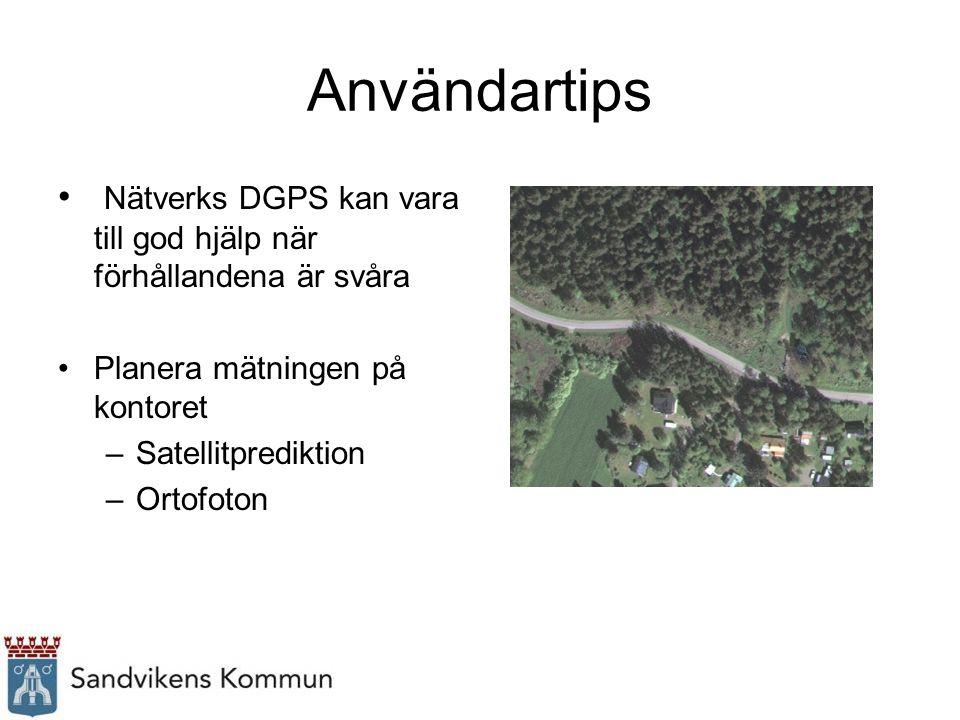 Användartips Nätverks DGPS kan vara till god hjälp när förhållandena är svåra. Planera mätningen på kontoret.