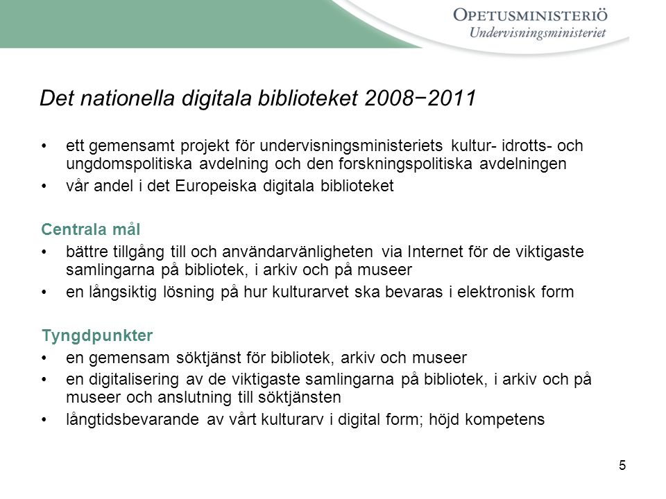 Det nationella digitala biblioteket 2008−2011