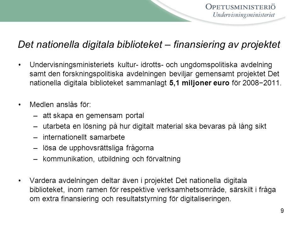 Det nationella digitala biblioteket – finansiering av projektet