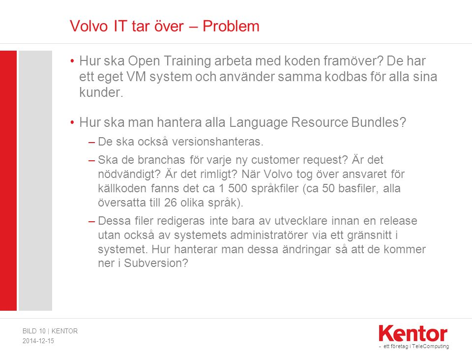 Volvo IT tar över – Problem