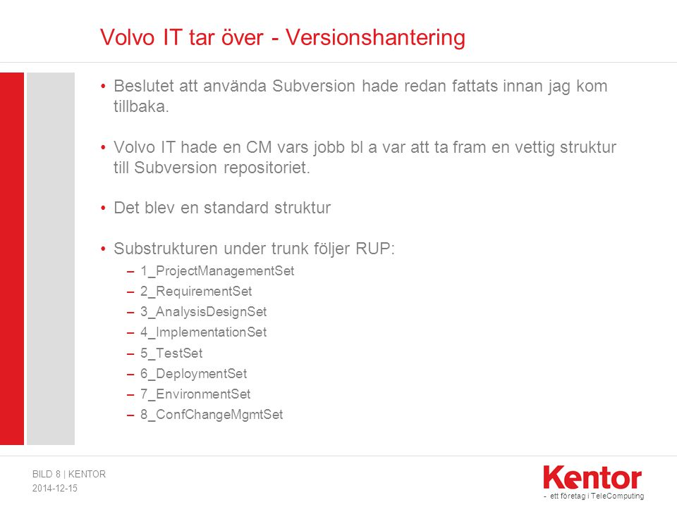 Volvo IT tar över - Versionshantering