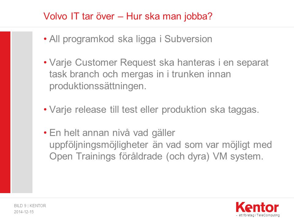 Volvo IT tar över – Hur ska man jobba