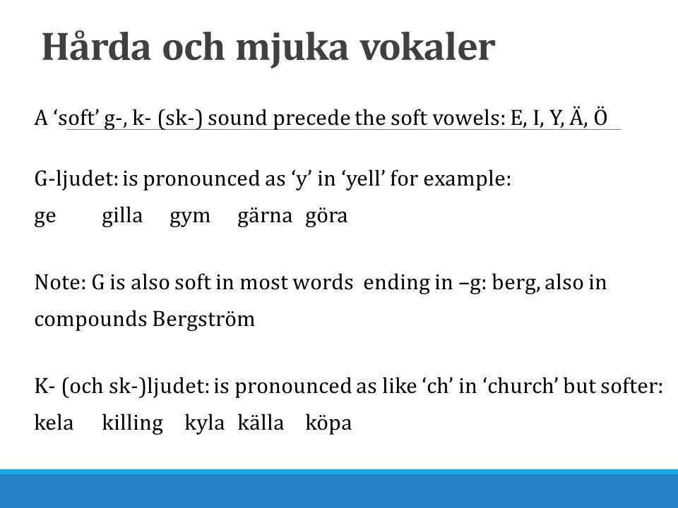 Hårda och mjuka vokaler