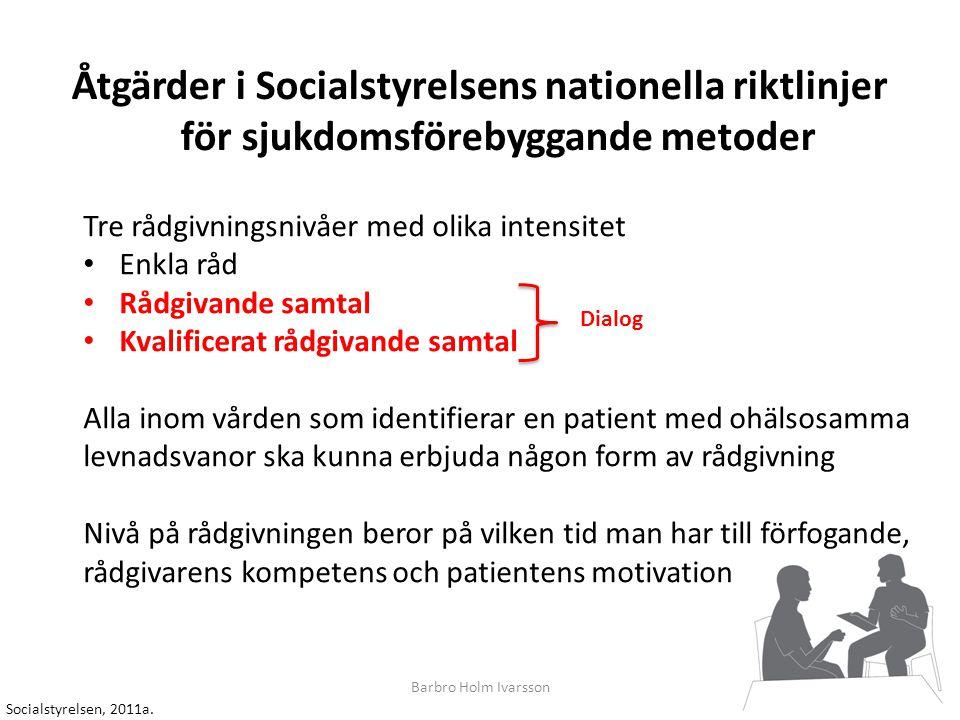 Åtgärder i Socialstyrelsens nationella riktlinjer för sjukdomsförebyggande metoder