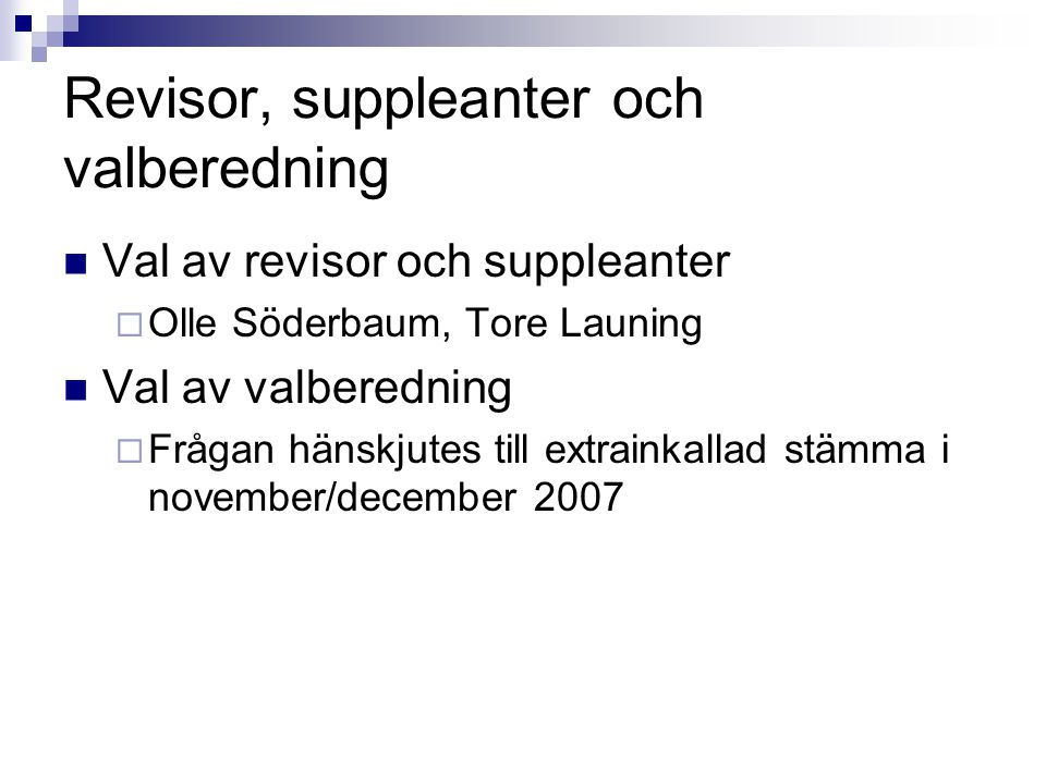 Revisor, suppleanter och valberedning