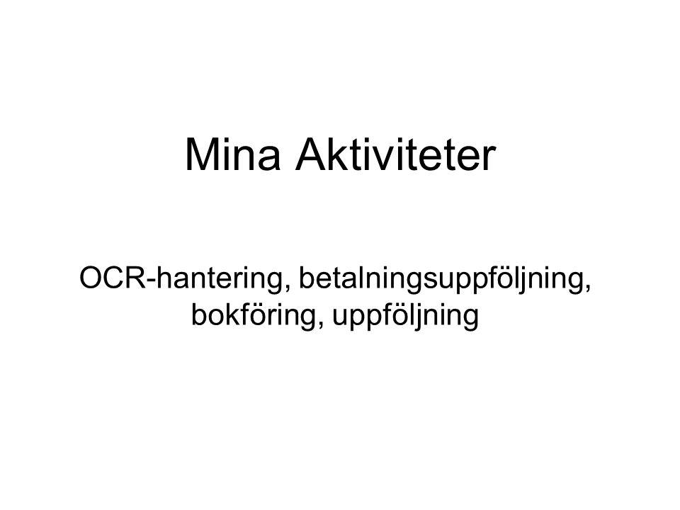 OCR-hantering, betalningsuppföljning, bokföring, uppföljning