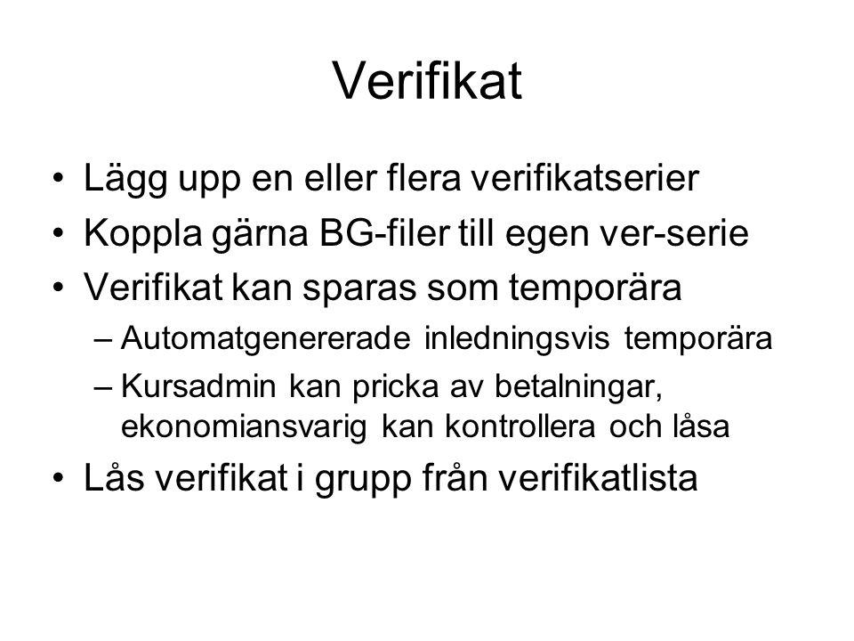 Verifikat Lägg upp en eller flera verifikatserier