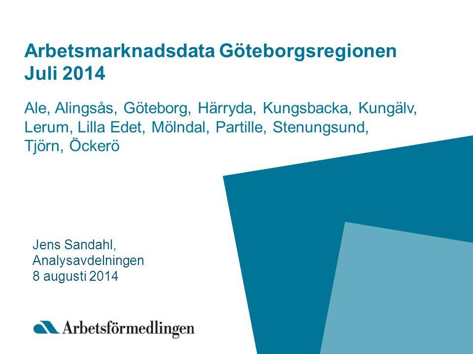 Arbetsmarknadsdata Göteborgsregionen Juli 2014