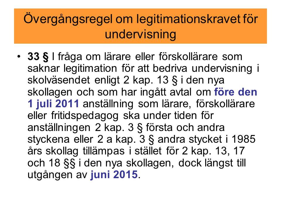 Övergångsregel om legitimationskravet för undervisning