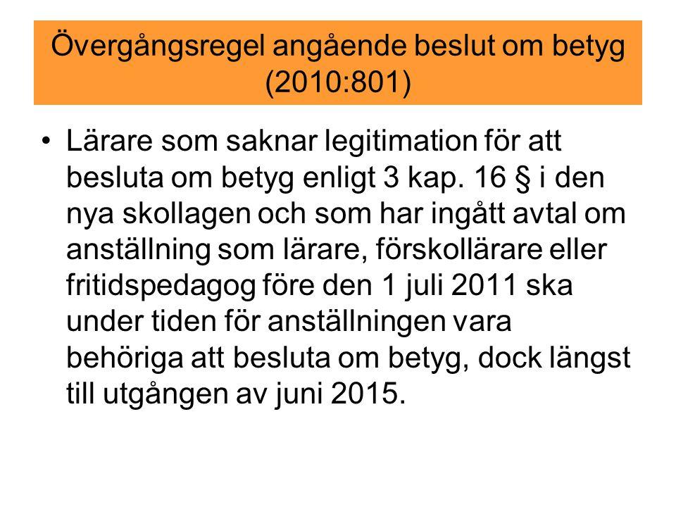 Övergångsregel angående beslut om betyg (2010:801)