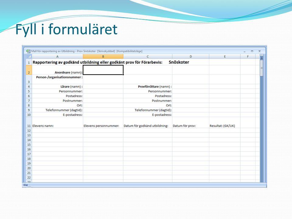 Fyll i formuläret