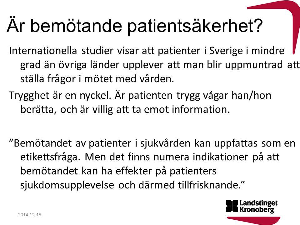 Är bemötande patientsäkerhet
