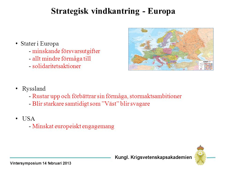 Strategisk vindkantring - Europa