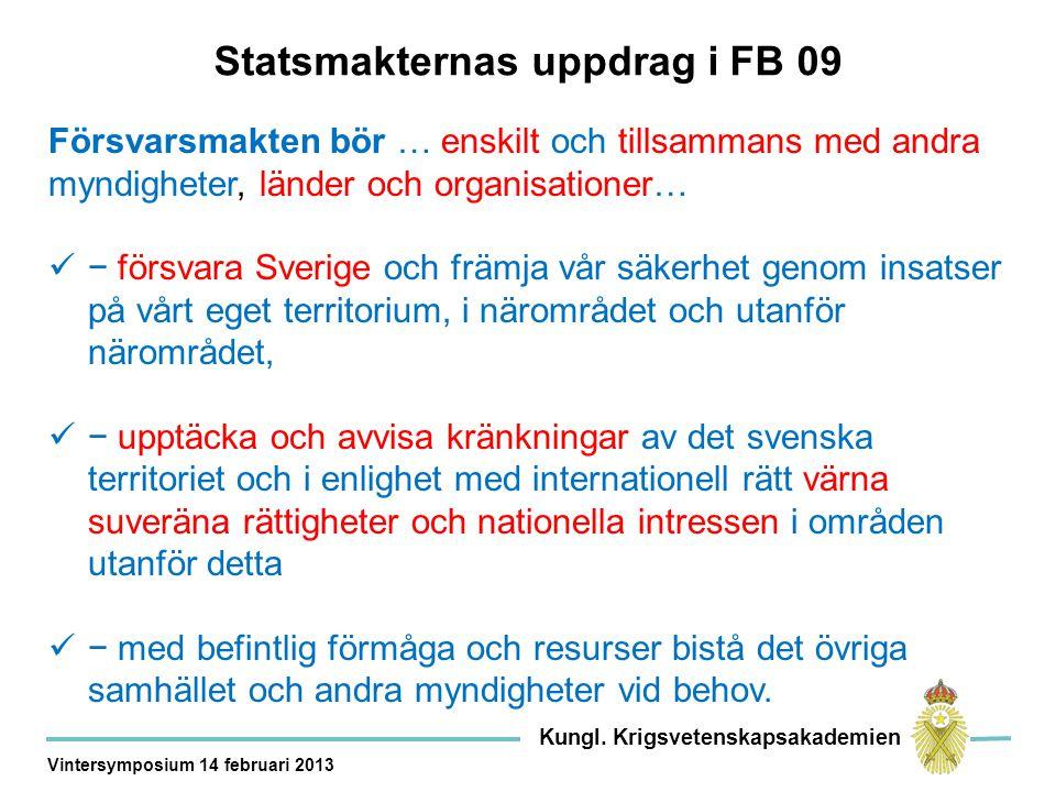 Statsmakternas uppdrag i FB 09