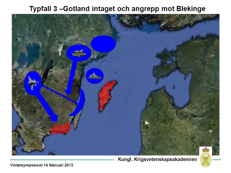Typfall 3 –Gotland intaget och angrepp mot Blekinge