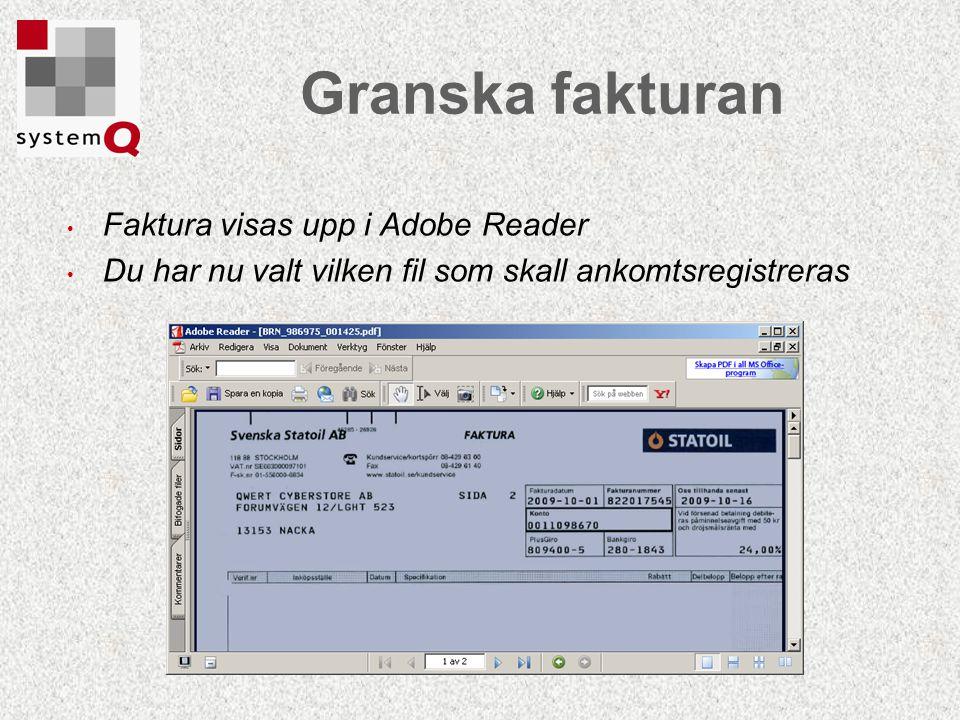 Granska fakturan Faktura visas upp i Adobe Reader