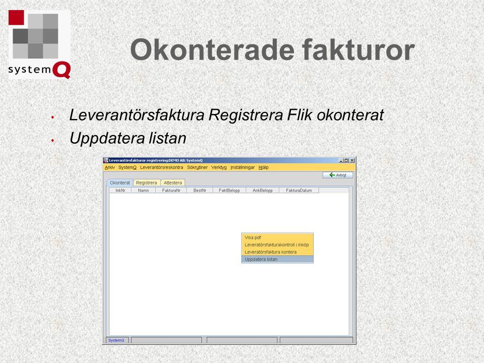 Okonterade fakturor Leverantörsfaktura Registrera Flik okonterat
