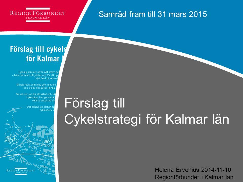 Förslag till Cykelstrategi för Kalmar län