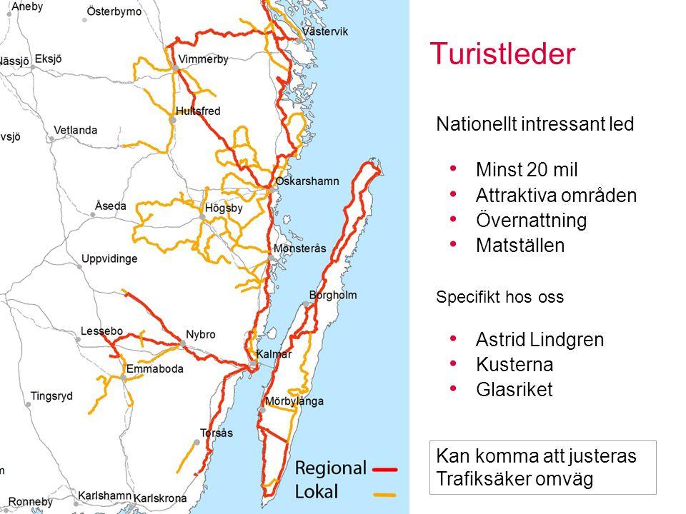Turistleder Nationellt intressant led Minst 20 mil Attraktiva områden