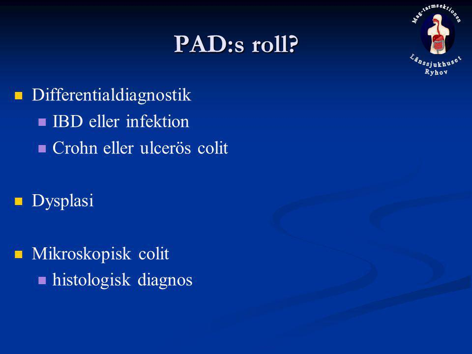 PAD:s roll Differentialdiagnostik IBD eller infektion
