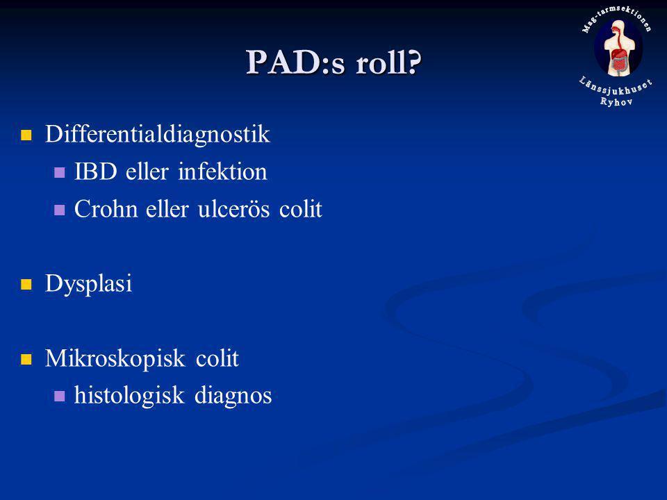 PAD:s roll Differentialdiagnostik IBD eller infektion