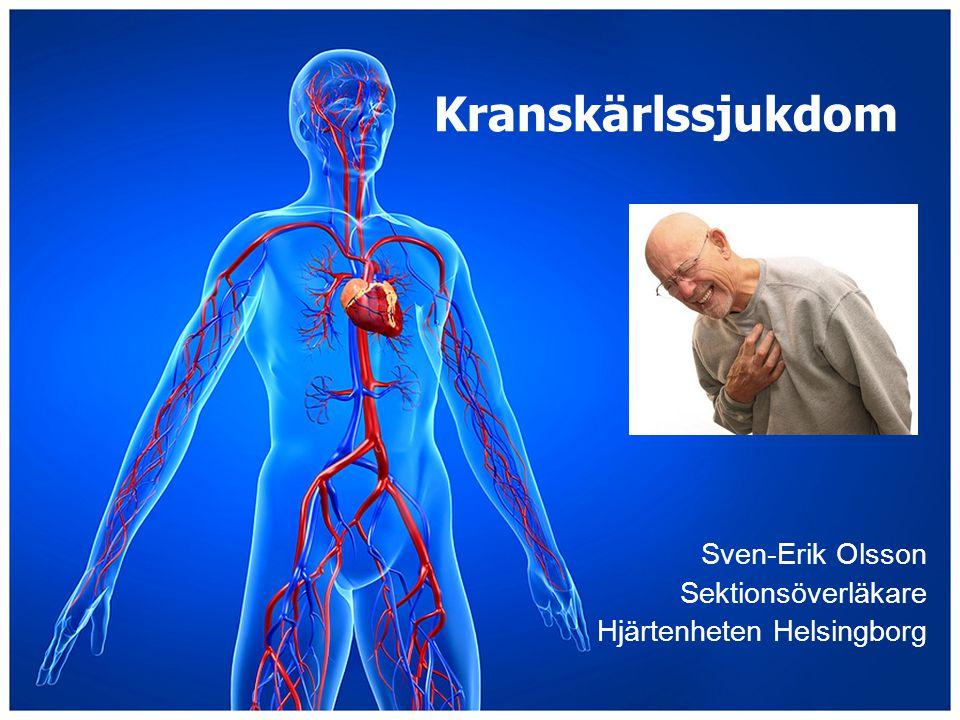 Sven-Erik Olsson Sektionsöverläkare Hjärtenheten Helsingborg