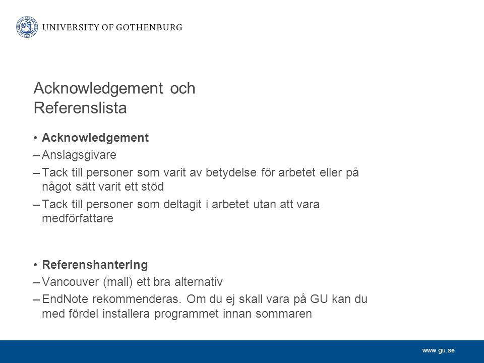 Acknowledgement och Referenslista