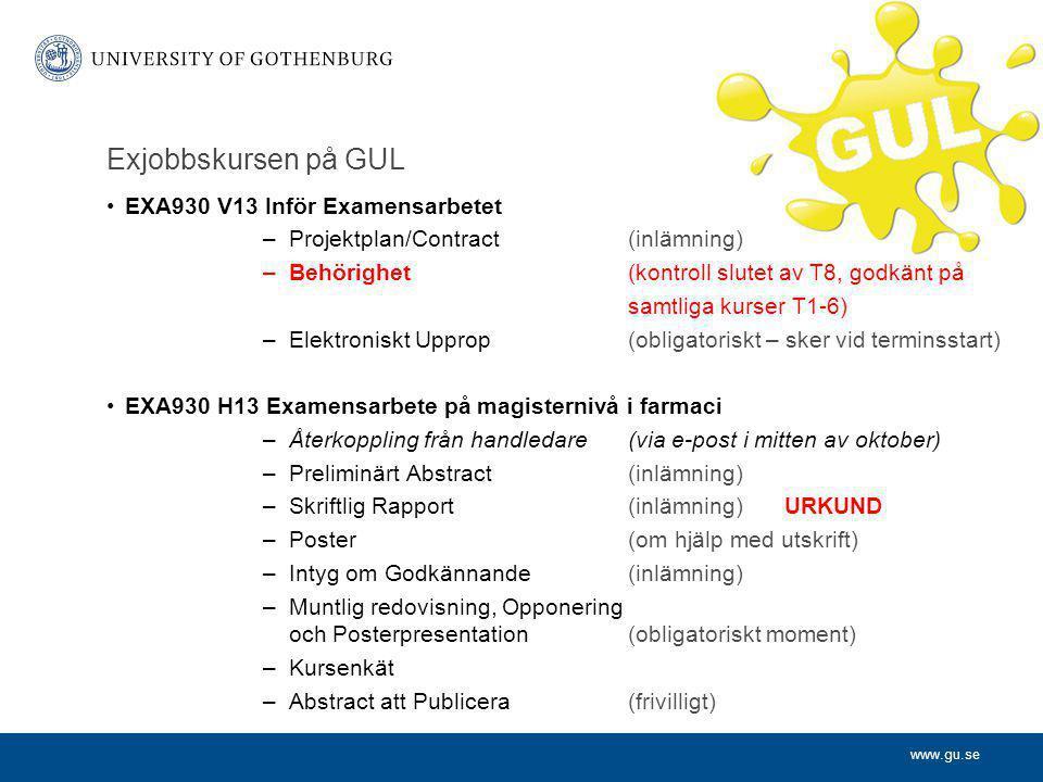 Exjobbskursen på GUL EXA930 V13 Inför Examensarbetet