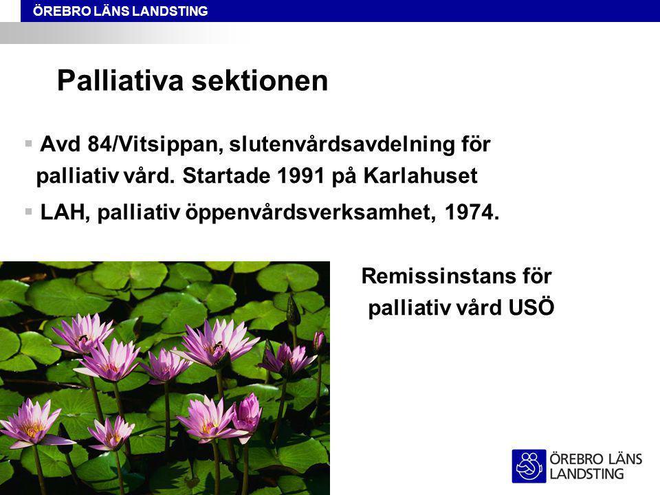 Palliativa sektionen Avd 84/Vitsippan, slutenvårdsavdelning för