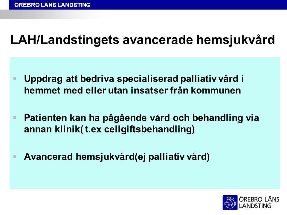 LAH/Landstingets avancerade hemsjukvård
