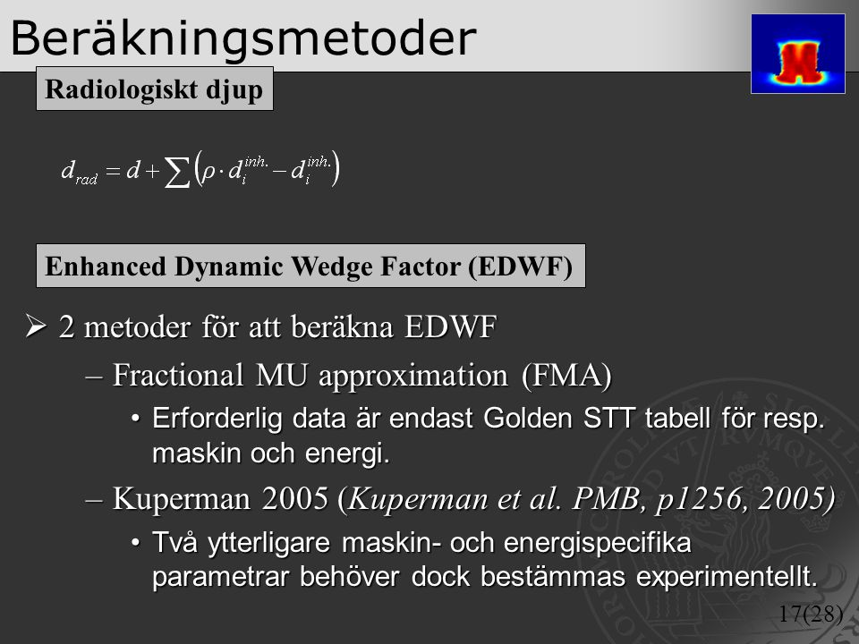 Beräkningsmetoder 2 metoder för att beräkna EDWF