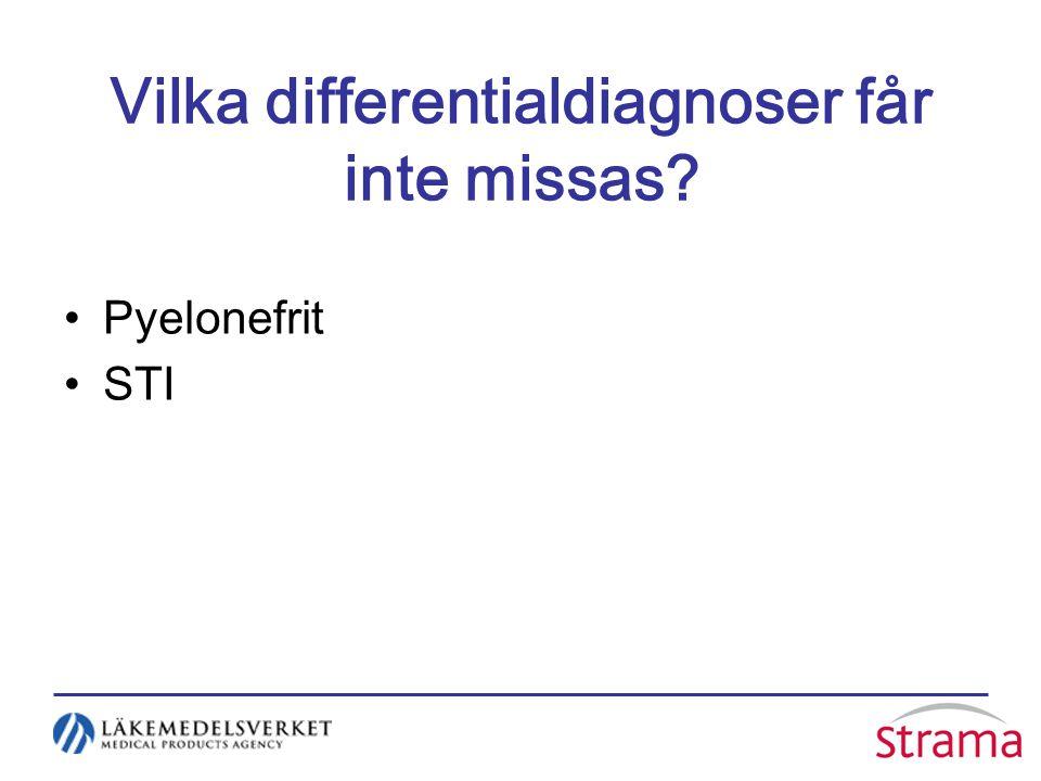 Vilka differentialdiagnoser får inte missas