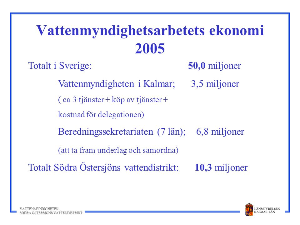 Vattenmyndighetsarbetets ekonomi 2005