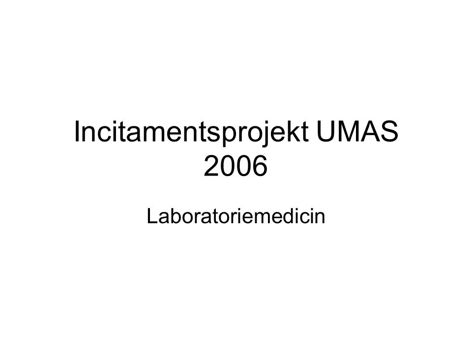 Incitamentsprojekt UMAS 2006