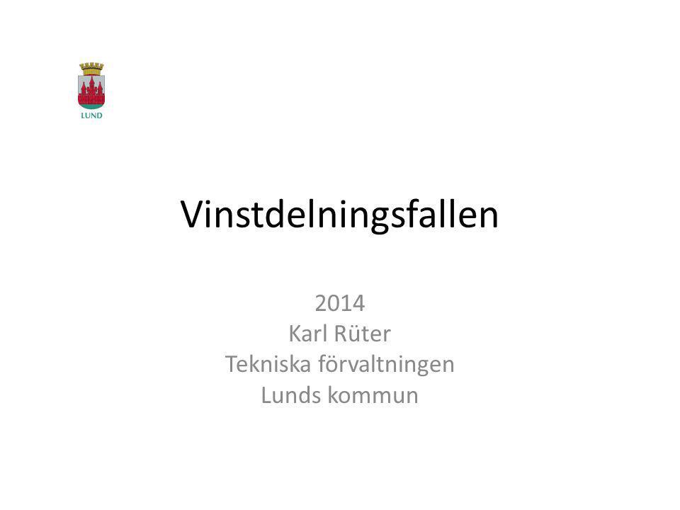 2014 Karl Rüter Tekniska förvaltningen Lunds kommun