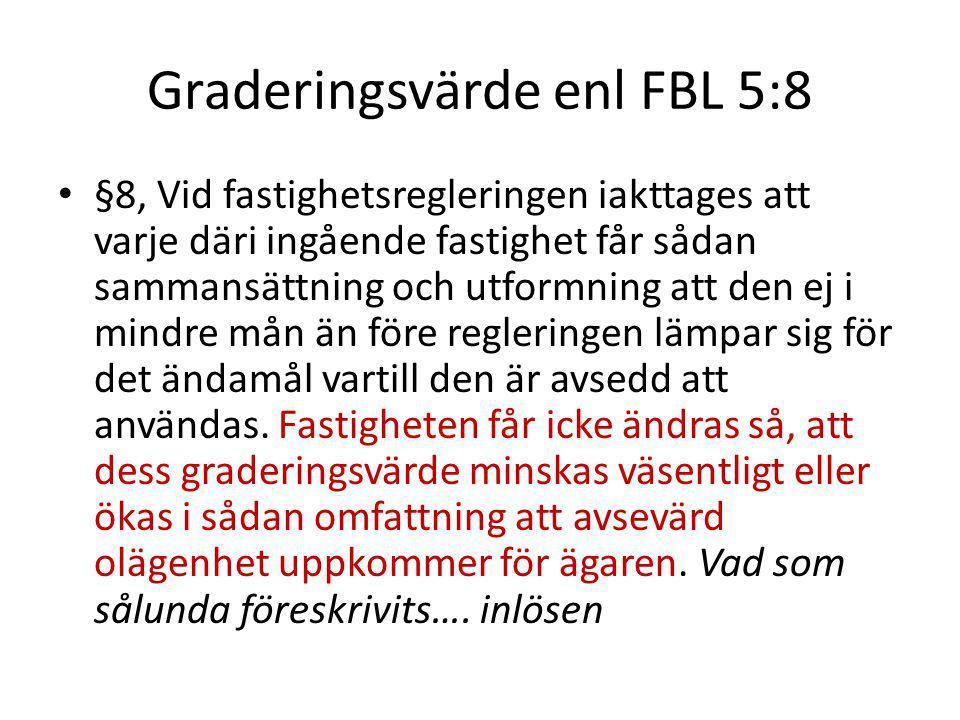 Graderingsvärde enl FBL 5:8