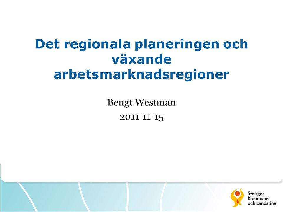 Det regionala planeringen och växande arbetsmarknadsregioner