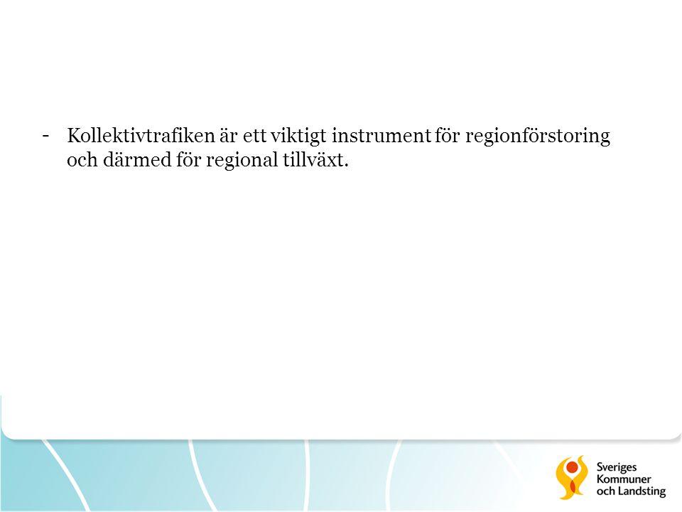 Kollektivtrafiken är ett viktigt instrument för regionförstoring och därmed för regional tillväxt.