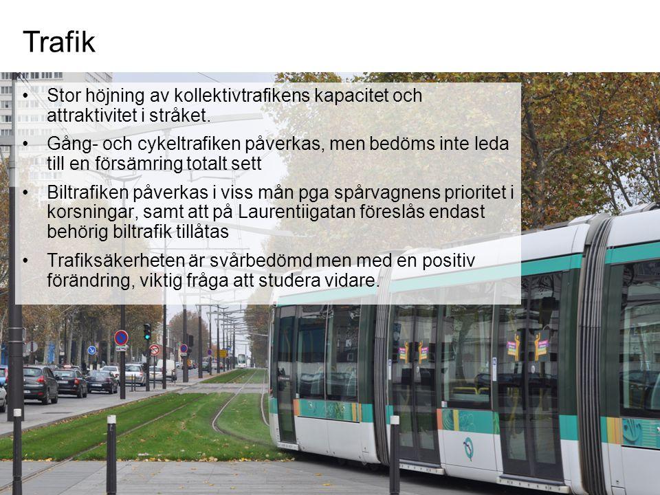 Trafik Stor höjning av kollektivtrafikens kapacitet och attraktivitet i stråket.